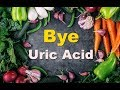 How To Decrease Uric Acid permanently And Top Foods That You Can Eat Freely In Uric Acid