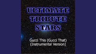 Omg Girlz - Gucci This (Gucci That) (Instrumental Version)
