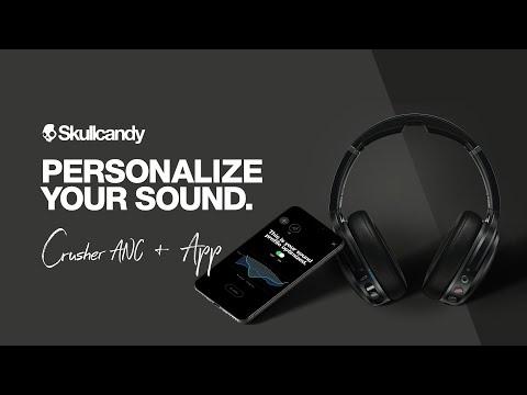 Personalize Your Sound   Skullcandy App & Crusher ANC Headphones   Skullcandy