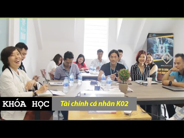 Khóa học: Tài chính cá nhân K02
