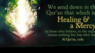 This video contains healing through the quran, from black magic, evil eye, and jinns.