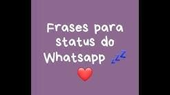 Frases para status do Whatsapp ?