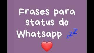 Frases para status do Whatsapp 💕