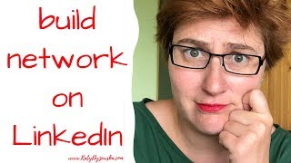 How to grow network on LinkedIn to get the job, the client, the business associate.