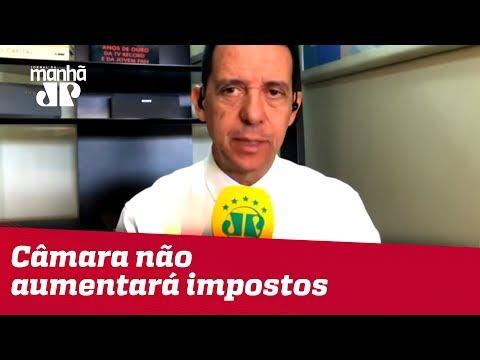 Rodrigo Maia Diz Que Câmara Não Aumentará Impostos