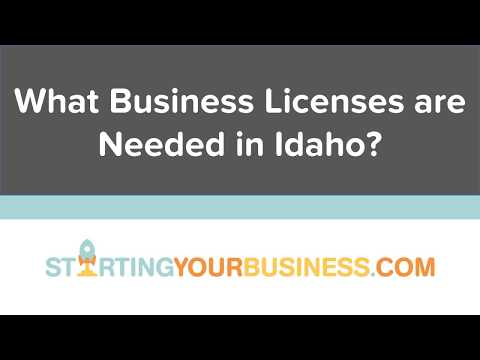 What Business Licenses are Needed in Idaho - Starting a Business in Idaho