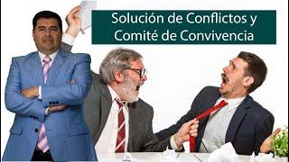 Solución de Conflictos y Comité de Convivencia - Hablemos de Propiedad Horizontal