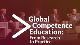 Global Competence Education: From Research to Practice (2018 AFS Global Conference)