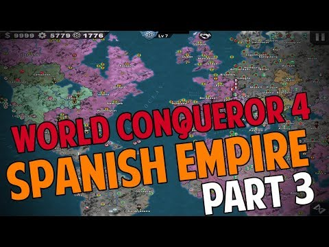 [CONQUEST] SPANISH EMPIRE CONQUEST 1939 WORLD CONQUEROR 4 Part 3
