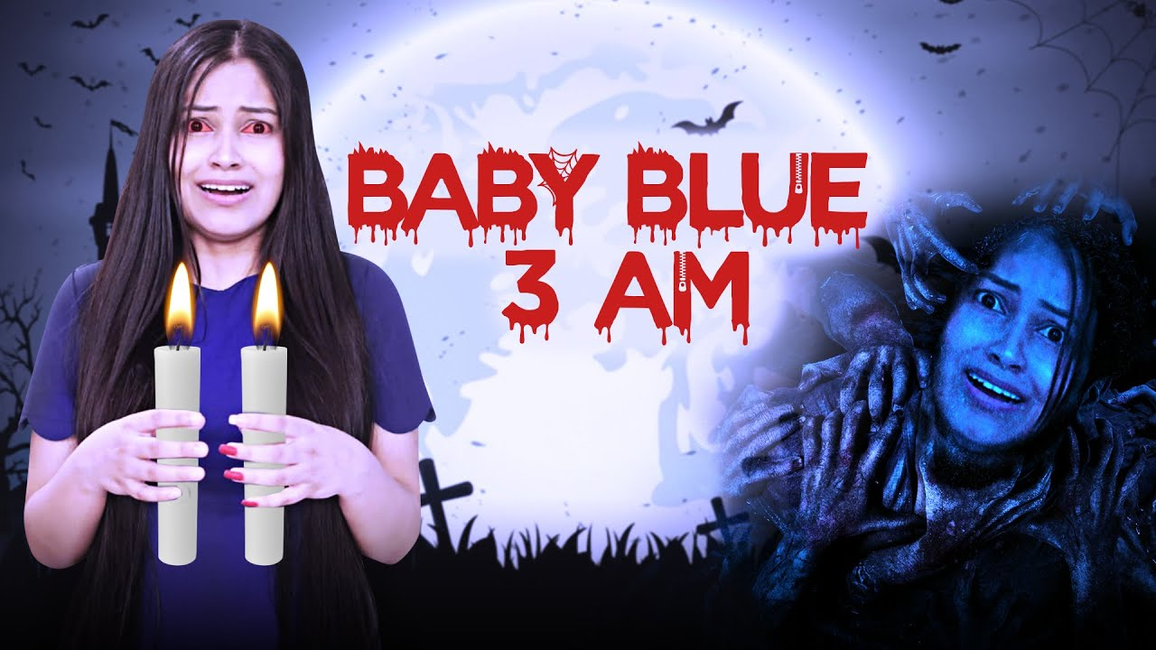 Baby Blue Challenge At 3 Am *Never Try This* Real Ghost Story |Be Natural