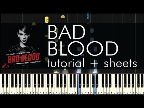 Taylor Swift - Bad Blood - Piano Tutorial + Sheets