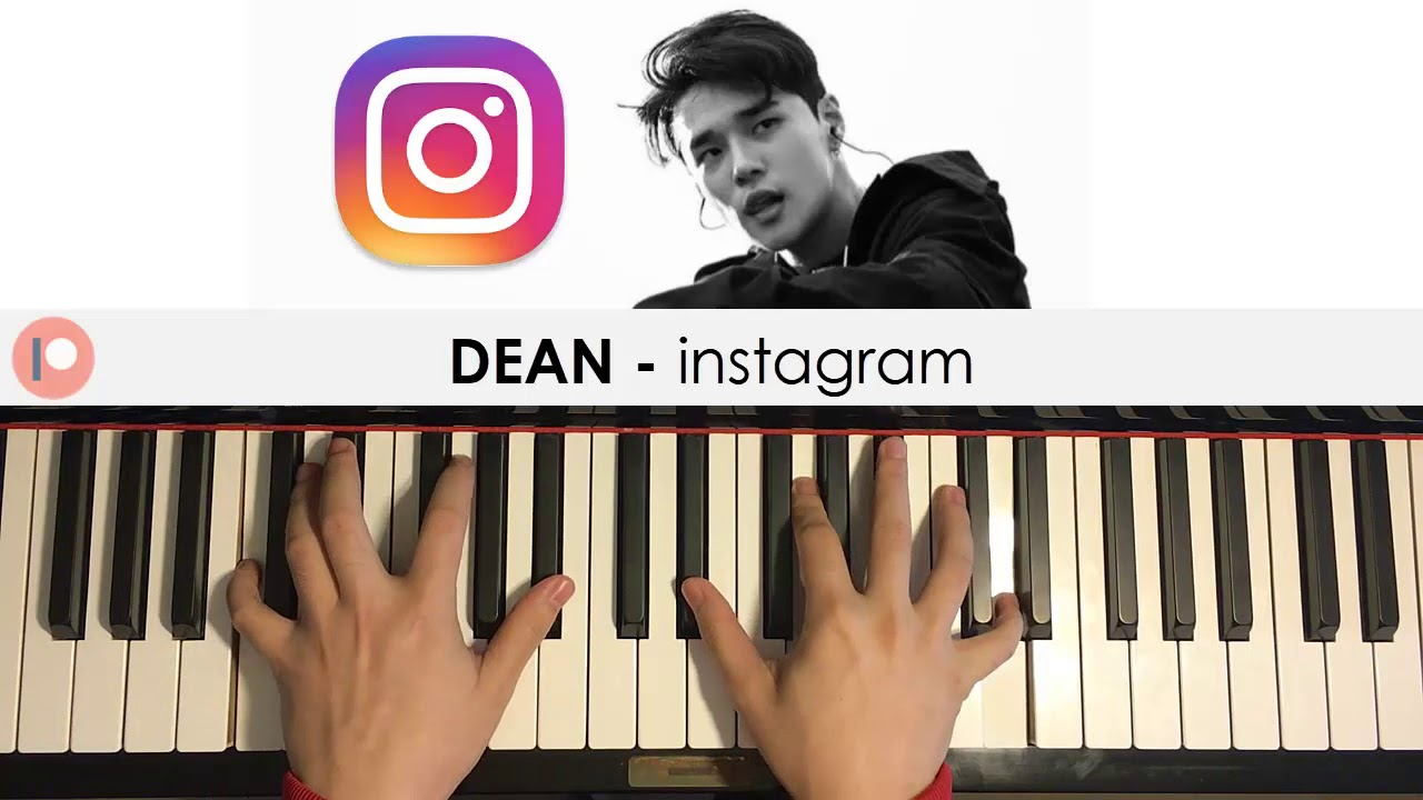 DEAN - instagram (Piano Cover) | Patreon Dedication #344