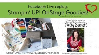 Sneak Peek Occasions catalog & Stampin' Up! OnStage goodies