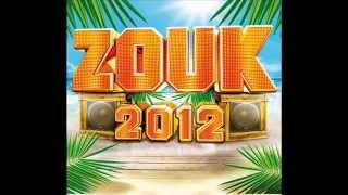 MIX ZOUK 2012 ( Made BY MIKL 973 ) * COMPILATION ZOUK 2012 *
