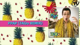 Pikotaro- PPAP (Pen-Pineapple-Apple-Pen) (TAQo Remix) - Cover Art -  Time Records