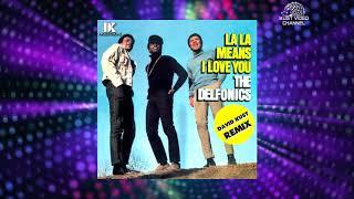The Delfonics - La La Means I Love You (David Kust Remix)
