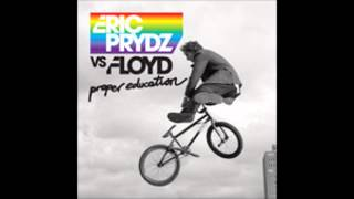 Eric Prydz vs  Floyd    Proper Education Jimmy k  Hells Bells mashup