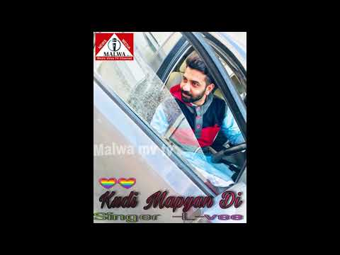 Kudi Mapyan Di    Singer L-vee    New Punjabi Song    Malwa mv tv   