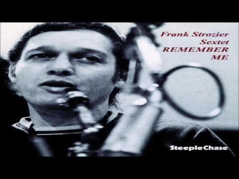 Frank Strozier Sextet -