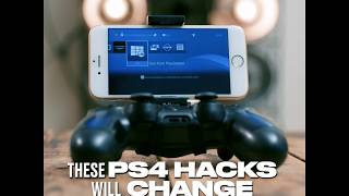 These PS4 Hacks Will Change Your Life