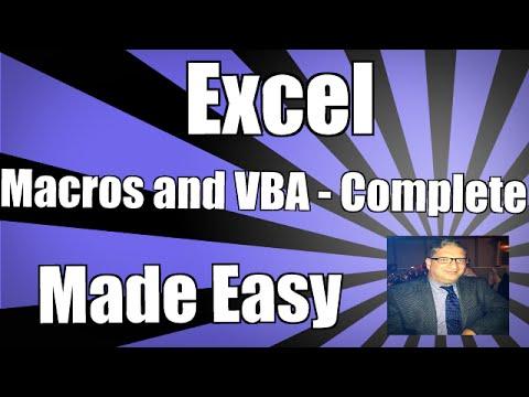 Using Excel Macros and VBA - Complete - Excel VBA 2010 2013 2007 2016 Tutorial Macros & Visual Basic