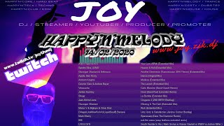 HAPPY'N'MELODY 14/02/2020  mixed by JOY live on TWITCH