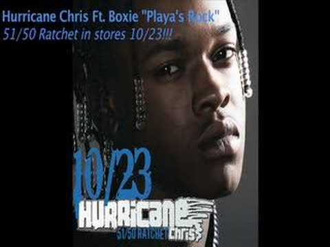 Playas Rock-Hurricane Chris ft. Boxie