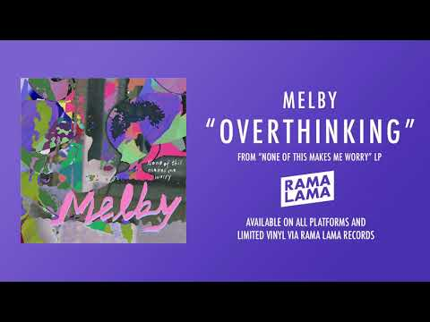 Melby - Overthinking (Official Audio) Mp3