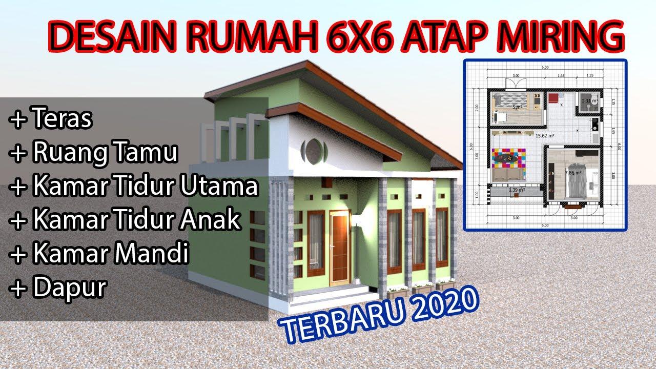 Desain Rumah Minimalis 6x6 Atap Miring Modern Youtube
