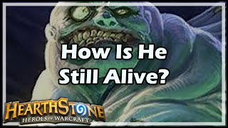 [Hearthstone] How Is He Still Alive?