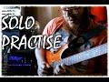 Solo Practise
