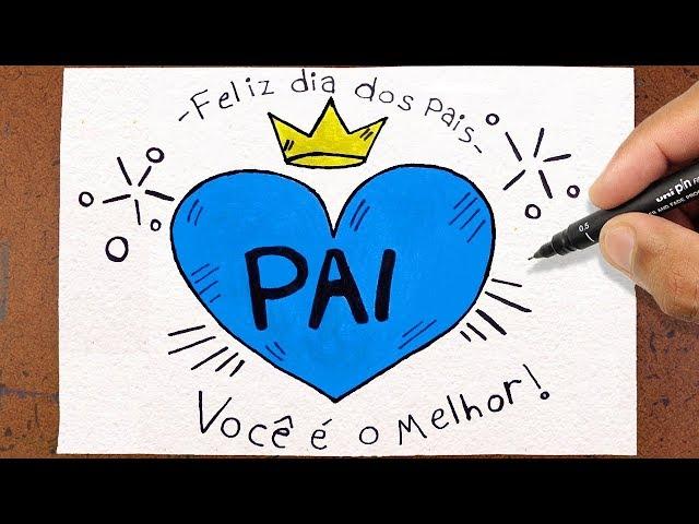 Como Desenhar Cartao Para O Dia Dos Pais Voce E O Melhor Youtube