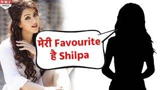 Shilpa Shinde को पंसद करती है Bigg Boss की ये EX Contestant