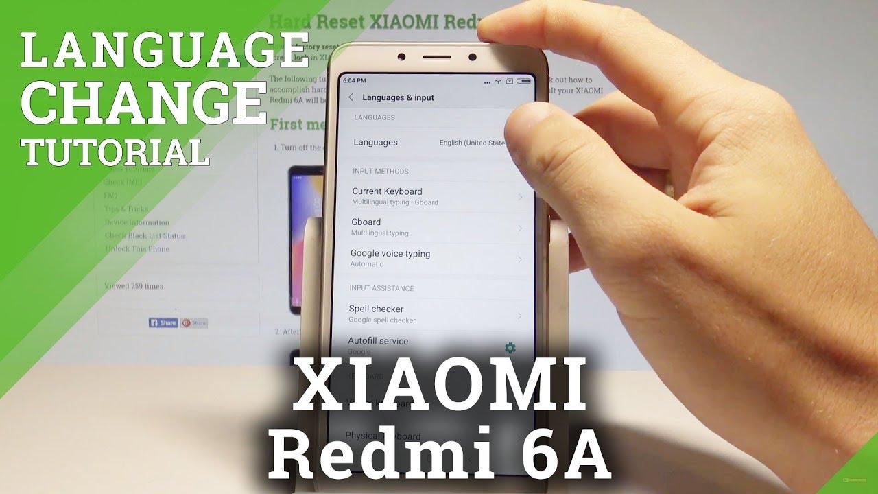 How to Change Language on XIAOMI Redmi 6A - Set Up MIUI Language
