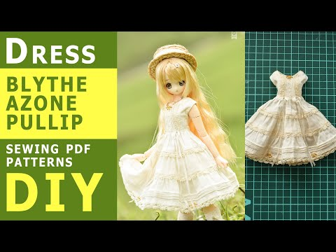 How to make summer dress for BLYTHE, Pullip, Azone dolls/ Doll clothes TUTORIAL DIY
