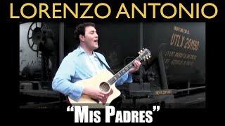 "Lorenzo Antonio - ""Mis Padres"""