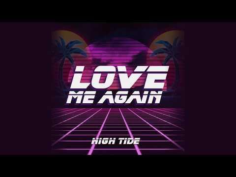 Love Me Again (High Tide Remix)