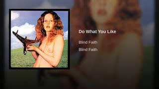 Baixar Blind faith - do what you like