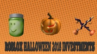 Roblox Halloween 2018 Investment List