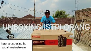UNBOXING ISTRI ORANG