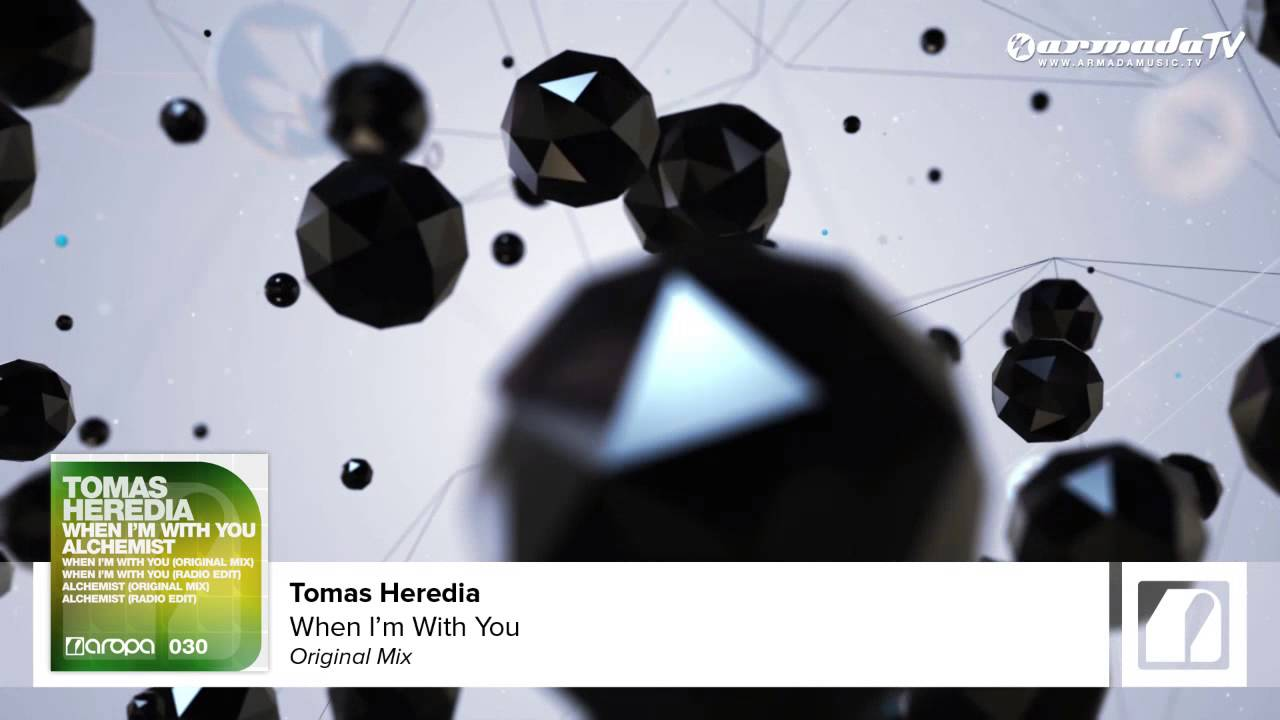 Tomas Heredia - When I'm With You (Original Mix)