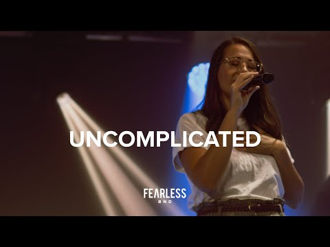 Uncomplicated | Fearless BND | Hillsong Young & Free Cover