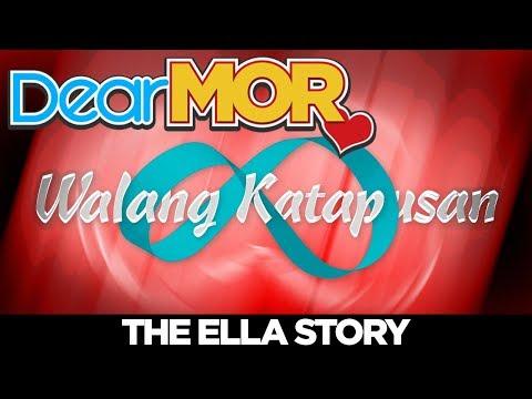 "Dear MOR: ""Walang Katapusan"" The Ella Story 03-16-18"