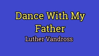 Download Mp3 Dance With My Father Luther Vandross