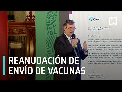 Se reanudarán envíos de las vacunas de Pfizer: Ebrard - Expreso de la Mañana