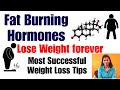 Top Fat Burning Hormones   Lose Weight Forever   Most Successful Tips for Weight Loss   In Hindi