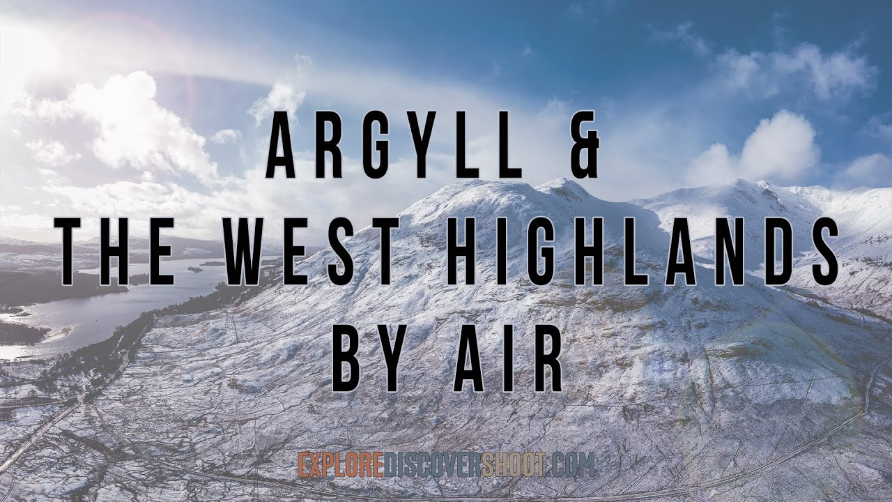 Argyll & The West Highlands From The Air