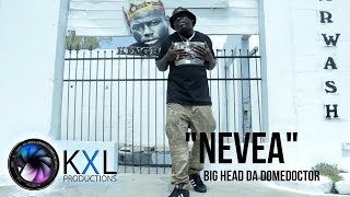Baixar Big Head Da Dome Doctor - Nevea (MUSIC VIDEO)