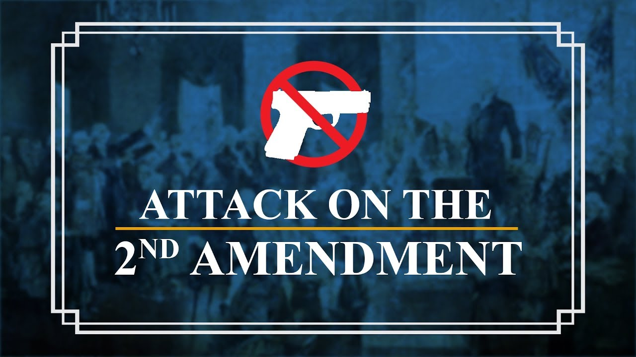 Attack on the 2nd Amendment | Constitution Corner