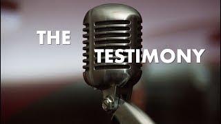 Sermon 05/06/18:  The Testimony - Audio Sermon